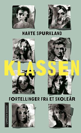 «Klassen» av Marte Spurkland.<br>Cappelen Damm 2017.