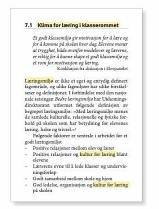 Figur 1: Utdraget viser en vekslende bruk av begrepene «klima for læring», «læringsmiljø» og «kultur for læring». Vi ser også «kulturelle [...] forhold» som en del av definisjonen på et godt læringsmiljø. I Meld. St. 22, s. 68 (forfatternes markering).
